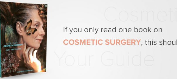 New Must-Read Book on Cosmetic Surgery by Dr Hodgkinson Out Now!