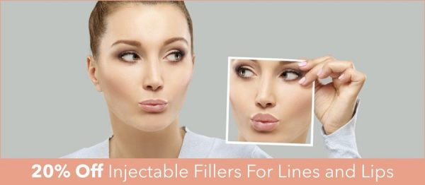20% Off Injectable Fillers